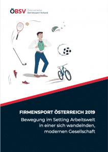 Firmensport Österreich 2019, Bewegung im Setting Arbeitswelt in einer sich wandelnden modernen Gesellschaft, Betriebssport