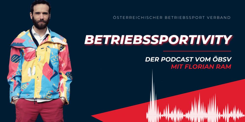 Podcast, Betriebssportivity, Österreichischer Betriebssport Verband